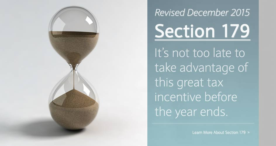 Updated for 2016: Section 179, it's not too late to take advantage of this great tax incentive before the year ends. (Section 179 - Revised 12/22/2015)